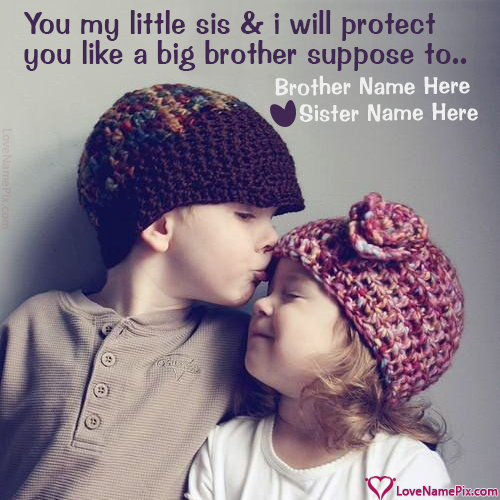 Brother And Sister Love Quotes Custom Name On Big Brother And Sister Quotes Picture