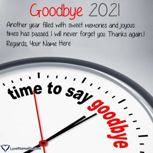 Goodbye 2020 Hello 2021 Wishes With Name Editing