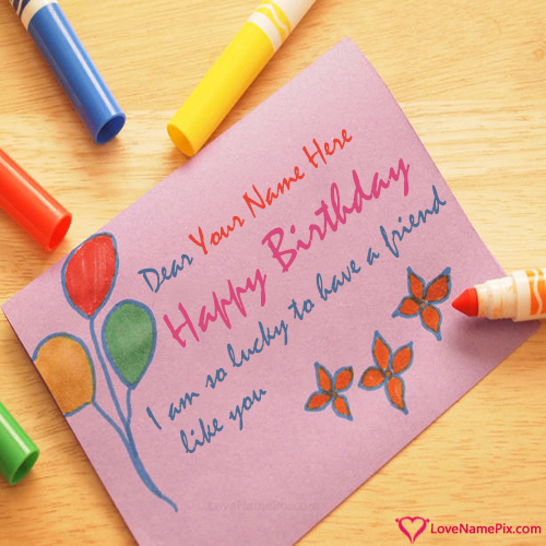 Write Name On Happy Birthday Wishes For Friend Picture