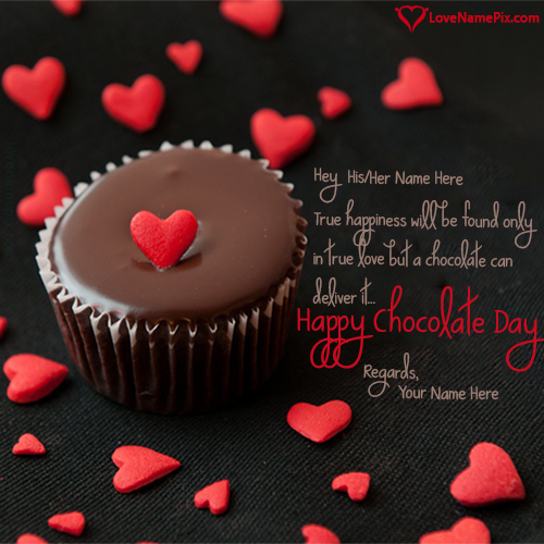 Write name on Happy Chocolate Day 2016 Greetings love quotes