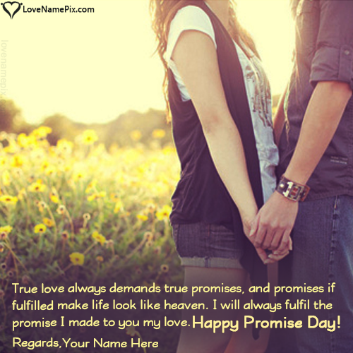 Write name on Happy Promise Day Images Editor love quotes