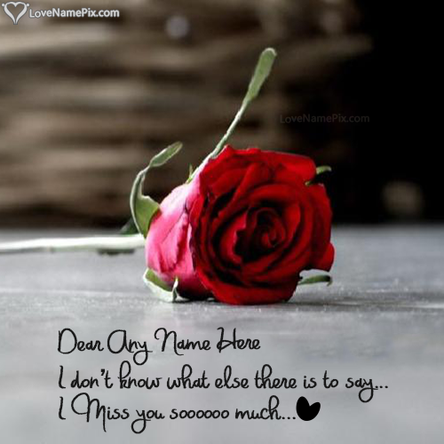 Write name on I Miss U Wallpaper With Rose love quotes