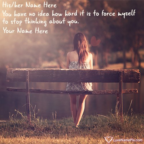 Write name on Images Of Alone Girl Miss U Quotes love quotes