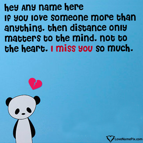 Write name on Miss U Quotes For My Boyfriend love quotes