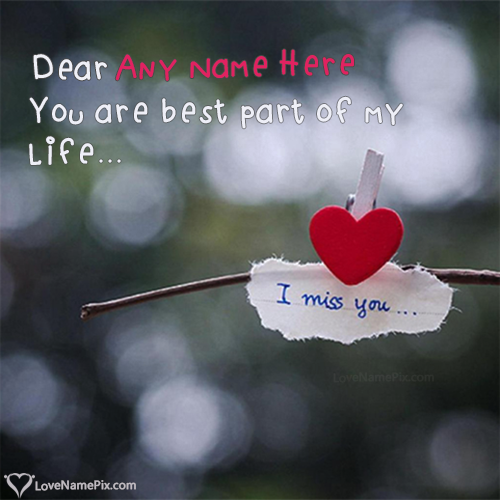 Write name on Miss You Qutoes For Friends love quotes