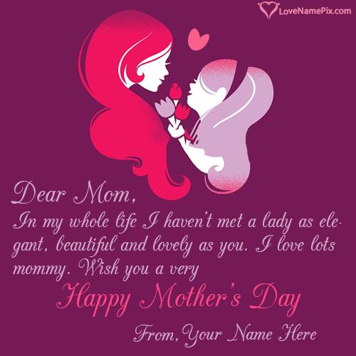 Write Name On Mothers Day Quotes For Cards Picture
