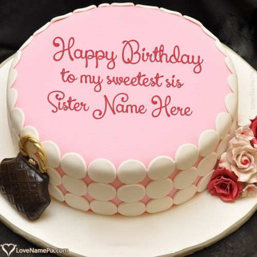 Write Name On Online Birthday Cake Maker For Sister Picture