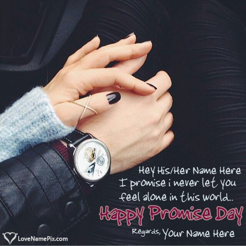 Write name on Romantic Promise Day Greetings love quotes