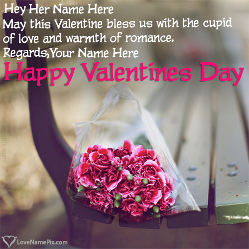 Write name on Romantic Valentines Day Love Messages love quotes