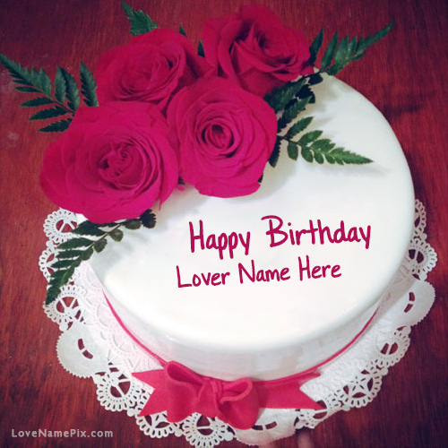 Create Roses Birthday Cake For Lover With Name Edit