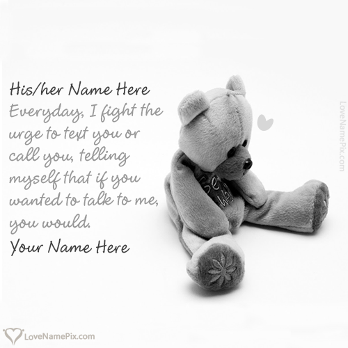 Write name on Sad Miss U Teddy Bear Images love quotes
